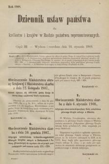 Dziennik Ustaw Państwa dla Królestw i Krajów w Radzie Państwa Reprezentowanych. 1908, cz.3