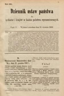 Dziennik Ustaw Państwa dla Królestw i Krajów w Radzie Państwa Reprezentowanych. 1908, cz.4