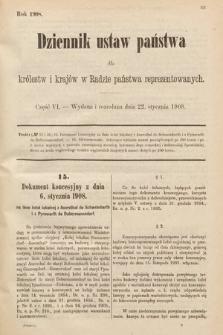 Dziennik Ustaw Państwa dla Królestw i Krajów w Radzie Państwa Reprezentowanych. 1908, cz.6