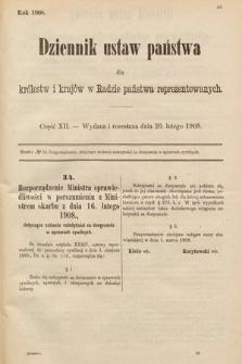 Dziennik Ustaw Państwa dla Królestw i Krajów w Radzie Państwa Reprezentowanych. 1908, cz.12