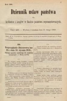 Dziennik Ustaw Państwa dla Królestw i Krajów w Radzie Państwa Reprezentowanych. 1908, cz.13