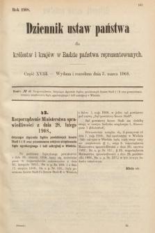 Dziennik Ustaw Państwa dla Królestw i Krajów w Radzie Państwa Reprezentowanych. 1908, cz.18