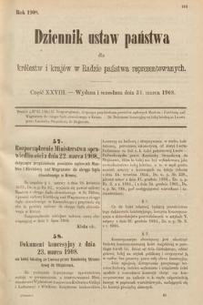 Dziennik Ustaw Państwa dla Królestw i Krajów w Radzie Państwa Reprezentowanych. 1908, cz.28