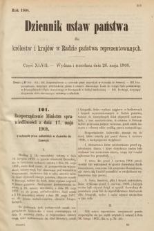 Dziennik Ustaw Państwa dla Królestw i Krajów w Radzie Państwa Reprezentowanych. 1908, cz.47
