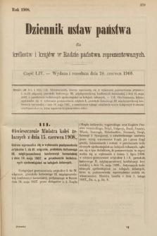 Dziennik Ustaw Państwa dla Królestw i Krajów w Radzie Państwa Reprezentowanych. 1908, cz.54