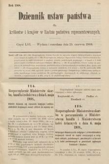 Dziennik Ustaw Państwa dla Królestw i Krajów w Radzie Państwa Reprezentowanych. 1908, cz.56