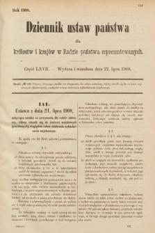 Dziennik Ustaw Państwa dla Królestw i Krajów w Radzie Państwa Reprezentowanych. 1908, cz.67