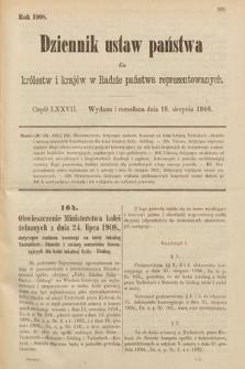 Dziennik Ustaw Państwa dla Królestw i Krajów w Radzie Państwa Reprezentowanych. 1908, cz.77