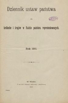 Dziennik Ustaw Państwa dla Królestw i Krajów w Radzie Państwa Reprezentowanych. 1911 [całość]
