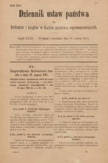 Dziennik Ustaw Państwa dla Królestw i Krajów w Radzie Państwa Reprezentowanych. 1911, cz.23