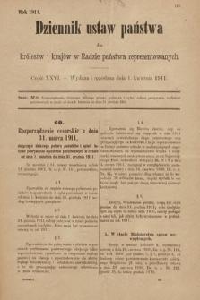 Dziennik Ustaw Państwa dla Królestw i Krajów w Radzie Państwa Reprezentowanych. 1911, cz.26