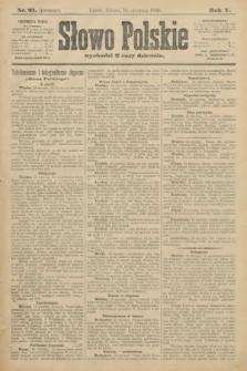 Słowo Polskie (wydanie poranne). 1900, nr21