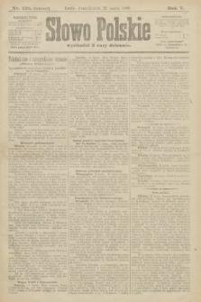 Słowo Polskie (wydanie poranne). 1900, nr118