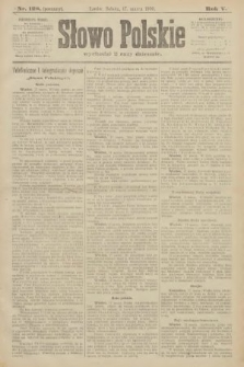Słowo Polskie (wydanie poranne). 1900, nr128