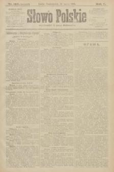 Słowo Polskie (wydanie poranne). 1900, nr130