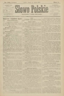 Słowo Polskie (wydanie poranne). 1900, nr134