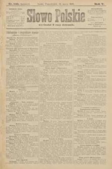 Słowo Polskie (wydanie poranne). 1900, nr142