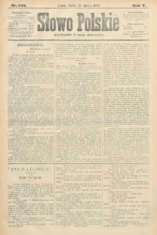 Słowo Polskie. 1900, nr145