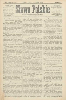 Słowo Polskie (wydanie poranne). 1900, nr178