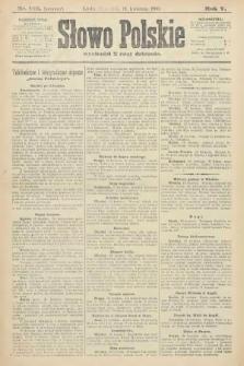 Słowo Polskie (wydanie poranne). 1900, nr182