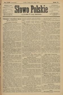 Słowo Polskie (wydanie poranne). 1900, nr240