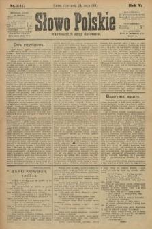 Słowo Polskie. 1900, nr241