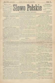 Słowo Polskie (wydanie poranne). 1900, nr253