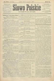 Słowo Polskie (wydanie poranne). 1900, nr255