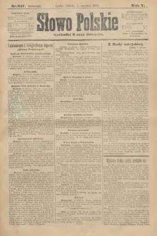 Słowo Polskie (wydanie poranne). 1900, nr257