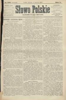 Słowo Polskie (wydanie poranne). 1900, nr259
