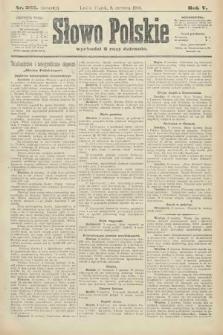 Słowo Polskie (wydanie poranne). 1900, nr265