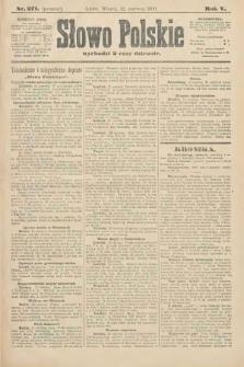 Słowo Polskie (wydanie poranne). 1900, nr271