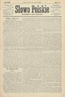 Słowo Polskie. 1900, nr272