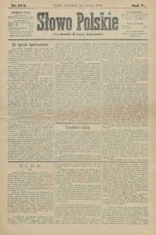 Słowo Polskie. 1900, nr274