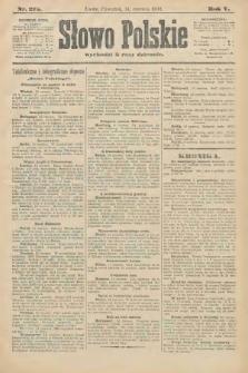 Słowo Polskie. 1900, nr275