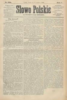 Słowo Polskie. 1900, nr279