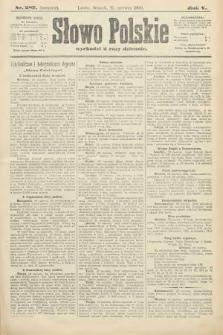Słowo Polskie (wydanie poranne). 1900, nr282