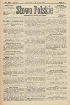 Słowo Polskie (wydanie poranne). 1900, nr394