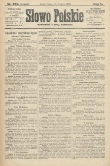 Słowo Polskie (wydanie poranne). 1900, nr402
