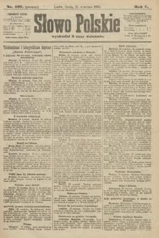 Słowo Polskie (wydanie poranne). 1900, nr437
