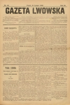 Gazeta Lwowska. 1899, nr 44