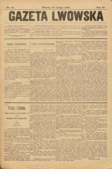 Gazeta Lwowska. 1899, nr 47