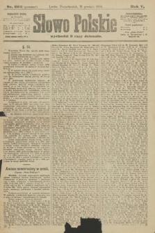 Słowo Polskie (wydanie poranne). 1900, nr606