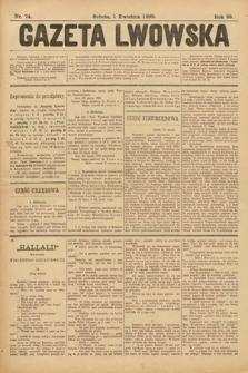 Gazeta Lwowska. 1899, nr 74