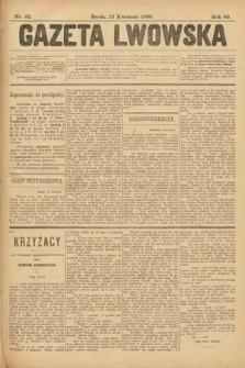 Gazeta Lwowska. 1899, nr 82