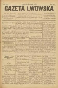 Gazeta Lwowska. 1899, nr 84