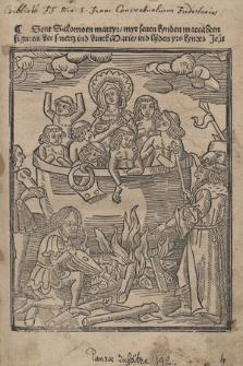 Sent Salomoen martyr, myt seuen kynden maccabeen figuren, der smertz ind druck Marie, ind lijden yrs kyndes Jesu
