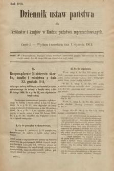 Dziennik Ustaw Państwa dla Królestw i Krajów w Radzie Państwa Reprezentowanych. 1912, cz.1
