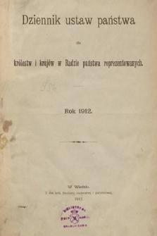Dziennik Ustaw Państwa dla Królestw i Krajów w Radzie Państwa Reprezentowanych. 1912 [całość]