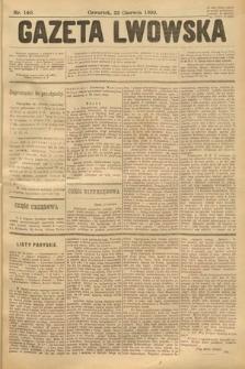 Gazeta Lwowska. 1899, nr 140
